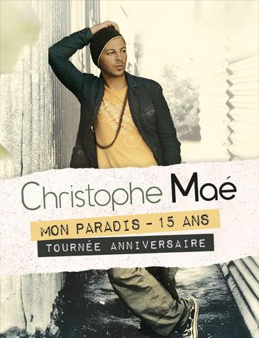 Christophe Maé • Mon paradis, les 15 ans